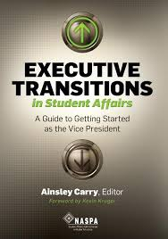 executive transitions in student affairs a guide to getting