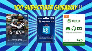 digital steam gift card 100 subscribers giveaway 25 dollars psn xbox steam gift card