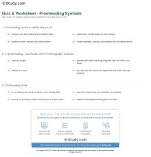 Editing And Proofreading Worksheets Quiz Worksheet Proofreading Symbols Study Com