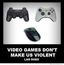 How To Make A Video Meme - video games don t make us violent weknowmemes