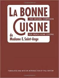 bonne cuisine la bonne cuisine de madame e ange the original companion