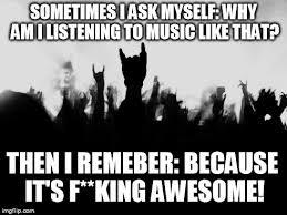 Heavy Metal Meme - heavy metal imgflip