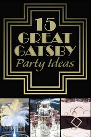 Great Gatsby 15 Amazing Great Gatsby Party Ideas