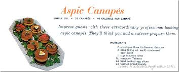 what does canape aspic canapés 1963 the mid century menu