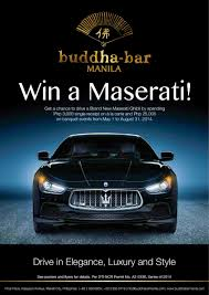 maserati philippines buddha bar manila gives away a maserati ghibli raincheck