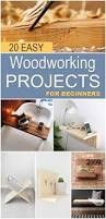 Easy Woodworking For Beginners by 20 Easy Woodworking Projects For Beginners