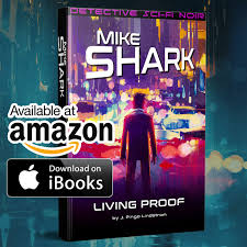 mike shark living proof now out as ebook on amazon apple