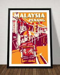 Table Lamp Malaysia Penang 25 Best Malaysia Travel Poster Images On Pinterest Travel