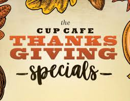 thanksgiving at cup cafe hotel congress