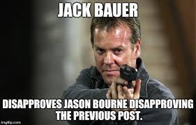 Jack Bauer Meme - jack bauer meme generator imgflip