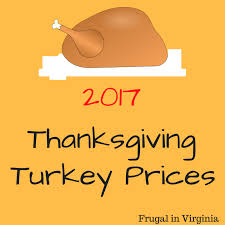 2017 thanksgiving turkey prices frugal in virginia