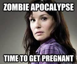 How Girl Get Pregnant Meme - 20 best walking dead images on pinterest the walking dead walking