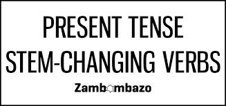 tense stem changing verbs