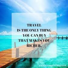 top travel images 5 of my favourite travel quotes jpg