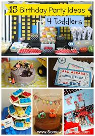 toddler birthday party ideas 15 toddler birthday party ideas birthday party ideas birthdays
