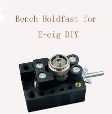 Bench Holdfast Bench Holdfast For E Cig Diy