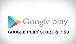play store apk play store version 8 7 50 is now available apk
