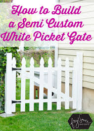 picket fences the perfect diy white picket fence gate fry sauce and grits