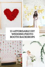 photo booth diy 13 diy wedding photo booth backdrops that are and affordable