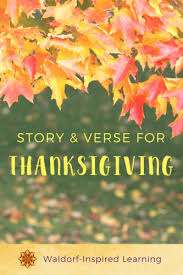 story and verse for thanksgiving waldorf inspired learning