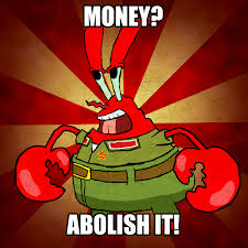 Mr Krabs Meme - communist mr krabs album on imgur