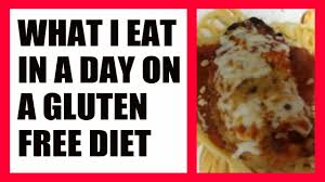 what i eat in a day on a gluten free diet youtube
