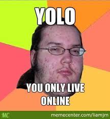 Definition Internet Meme - nerds definition of yolo by liamjm meme center
