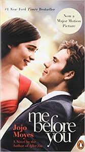 me before you a novel tie in jojo moyes 9780143130154