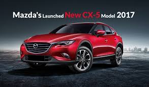 mazda new cars 2017 mazda u0027s launched new cx 5 model 2017 ebuddynews
