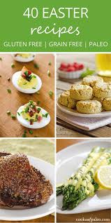 easter dishes traditional 40 paleo easter recipes gluten free paleo recipes