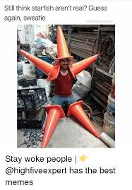 Starfish Meme - 25 best memes about starfish starfish memes