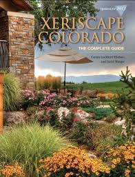 xeriscape colorado the complete guide by connie ellefson ideas