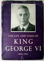 the life and times of king george vi 1895 1952 odhams press ltd