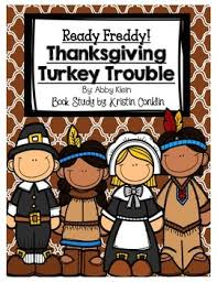 ready freddy thanksgiving turkey trouble by kristin conklin tpt