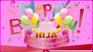 imagenes de pasteles que digan feliz cumpleaños feliz cumpleaños querida hija vídeo de feliz cumpleaños para