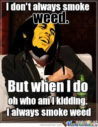 Funny Pot Memes - funny memes about weed 28 images funny marijuana memes the nug