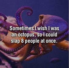 Octopus Meme - wish i was an octopus kill the hydra