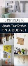 15 easy diy ideas to update your kitchen on a budget