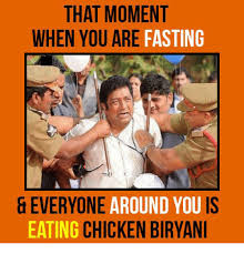 Fasting Meme - that moment when you are fasting everyone around you is eating