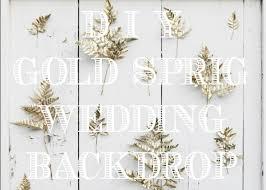 Wedding Backdrop Gold Diy Golden Sprig Wedding Backdrop Rustic Wedding Chic