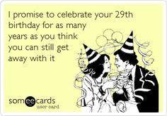 funny birthday ecard happy birthday to someone i hope is my