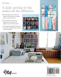 organizing solutions for every quilter an illustrated guide to