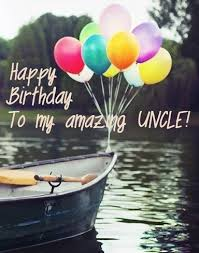 happy birthday uncle wishes and images uncle birthday quotes