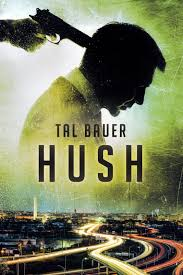 a sneak peek at hush tal bauer writes