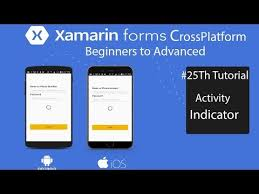 tutorial xamarin xamaringuyshow xamarin forms activity indicator for log in tutorial 25