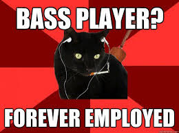 Bass Player Meme - top 10 reasons why bass players rule spinditty