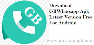 amdroid apk gbwhatsapp apk for android version 2018 missing apk