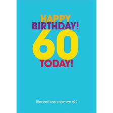 funny birthday cards 60 today find me a gift