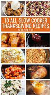 10 recipes for an all cooker thanksgiving spark
