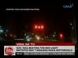 beating the red light suv nag beating the red light matapos may tamaan naka motorsiklo